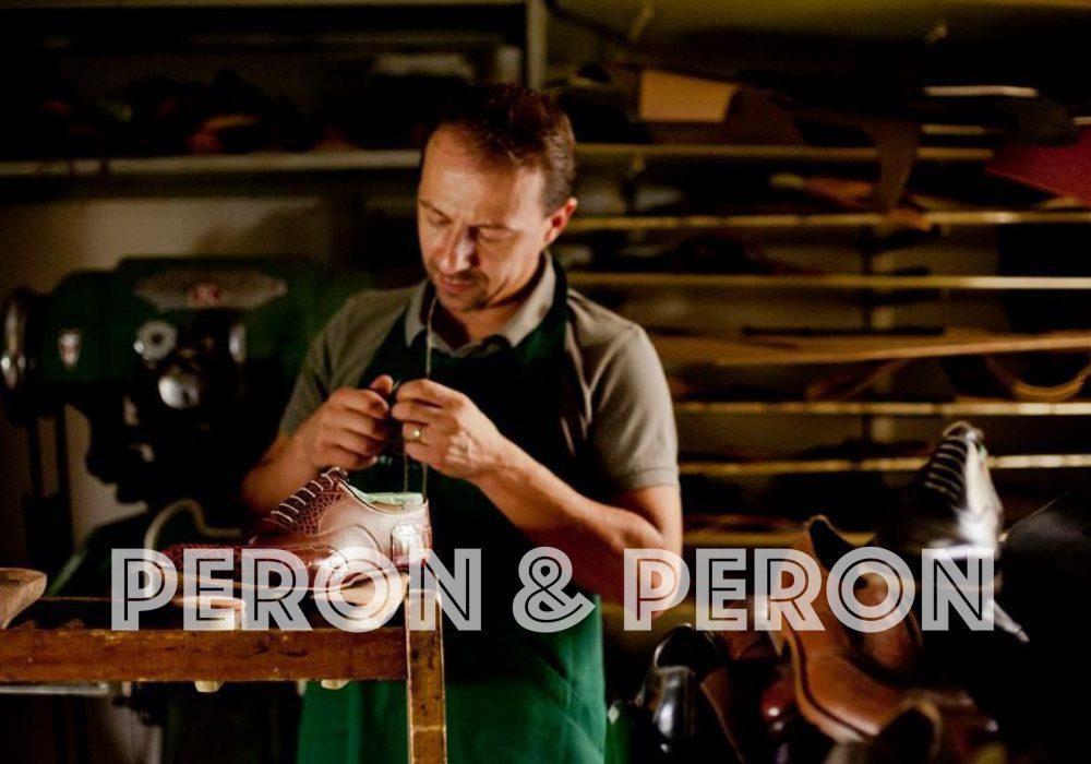 """Peron&Peron """"La passione per il mestiere e per la ricerca della perfezione"""""""